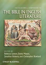 The Blackwell Companion to the Bible in English Literature PDF