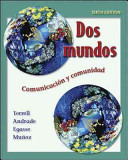 Dos mundos Student Edition with Online Learning Center Bind-in Passcode