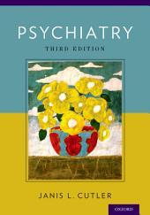 Psychiatry: Edition 3