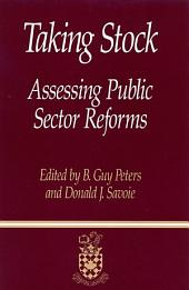 Taking Stock: Assessing Public Sector Reforms