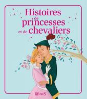 Histoires de princesses et de chevaliers: Histoires à raconter