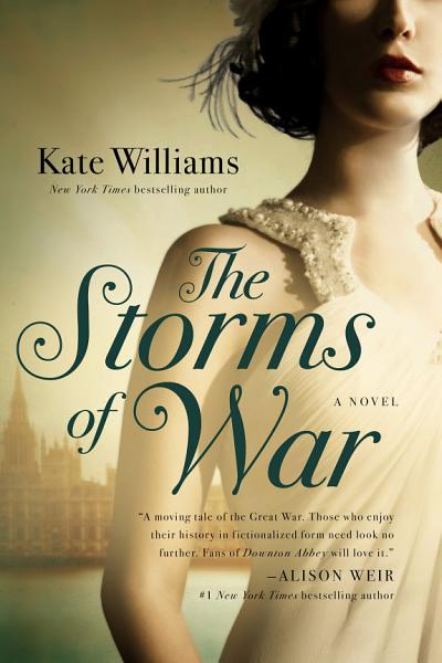 Download The Storms of War  A Novel  The Storms of War  Book