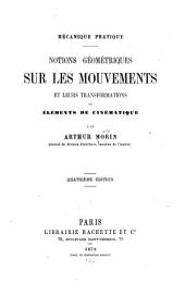 Notions géométriques sur les mouvements et leurs transformations; ou, Éléments de cinématique