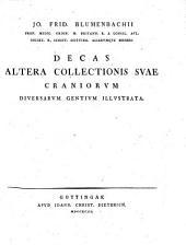 Decas altera collectionis suae craniorum diversarum illustrata