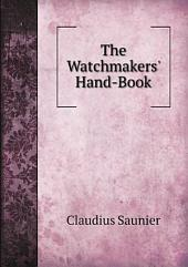 The Watchmakers' Hand-Book
