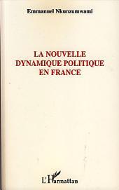 La nouvelle dynamique politique en France