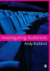 Investigating Audiences