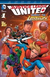 Justice League United Annual (2014-) #1