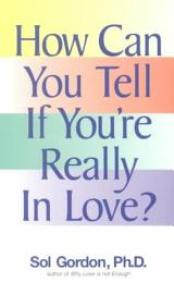 How Can You Tell If You Re Really In Love