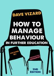 How to Manage Behaviour in Further Education PDF