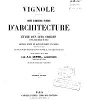 Traité élémentaire pratique d'architecture ou Etude des cinq ordres d'après Jacques Barozzio de Vignole