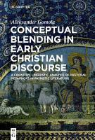 Conceptual Blending in Early Christian Discourse PDF