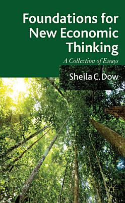 Foundations for New Economic Thinking