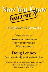 Now You Know: The Book of Answers, Volume 4