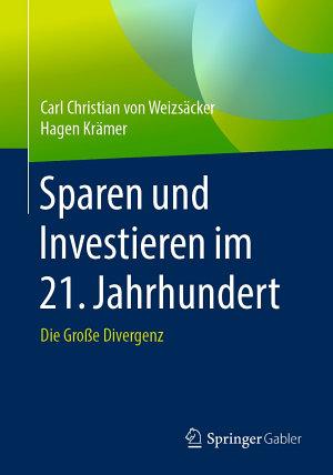 Sparen und Investieren im 21  Jahrhundert PDF
