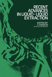 Recent Advances in Liquid-Liquid Extraction