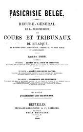 Pasicrisie belge: recueil général de la jurisprudence des cours de Belgique en matière civile, commerciale, criminelle, de droit public et administratif