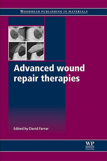 Advanced Wound Repair Therapies PDF