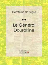 Le Général Dourakine: Roman pour enfants