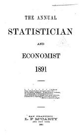 The Annual Statistician and Economist: Volume 15, Part 1891