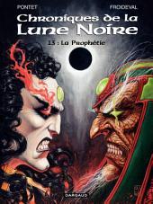 Les Chroniques de la Lune Noire - tome 13 - La Prophétie