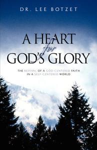 A Heart for God s Glory PDF