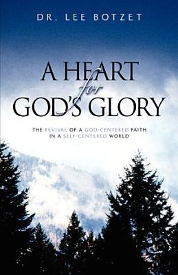 A Heart for God s Glory