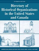 Directory of Historical Organizations in the United States and Canada PDF