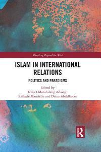 Islam in International Relations Book