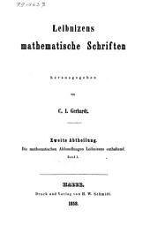 Leibnizens mathematische Schriften: Volume1