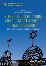 Interreligious Relations and the Negotiation of Ritual Boundaries
