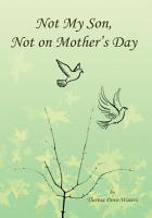 Not My Son  Not on Mother s Day PDF