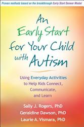 An Early Start For Your Child With Autism Book PDF
