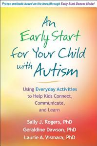 An Early Start for Your Child with Autism Book