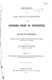 Reports of Cases Argued and Determined in the Supreme Court of Judicature of the State of Indiana: Volume 113