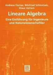 Lineare Algebra: Eine Einführung für Ingenieure und Naturwissenschaftler