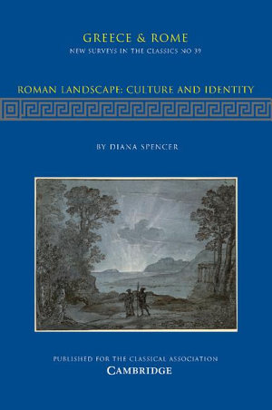 Roman Landscape  Culture and Identity