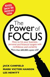 The Power Of Focus Tenth Anniversary Edition Book PDF