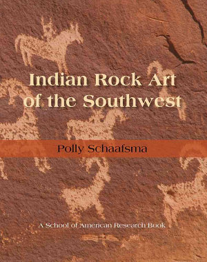Indian Rock Art of the Southwest PDF