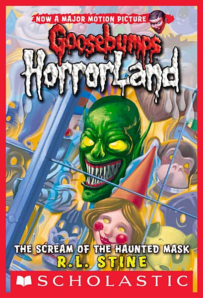 Scream of the Haunted Mask  Goosebumps Horrorland  4