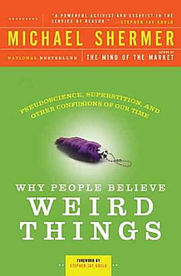 Why People Believe Weird Things PDF