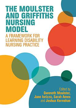 The Moulster and Griffiths Learning Disability Nursing Model PDF