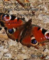 Bunte Schmetterlinge in schöner Landschaft: Ein BILDBAND