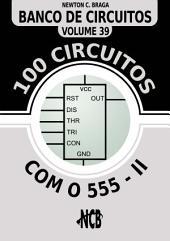 100 Circuitos com 555 - II