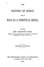 The Nature of Spirit: And of Man as a Spiritual Being