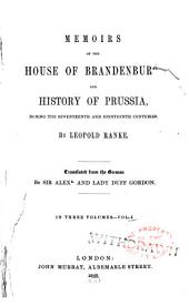Memoirs of the House of Brandenburg: And History of Prussia, During the Seventeenth and Eighteenth Centuries, Volume 1