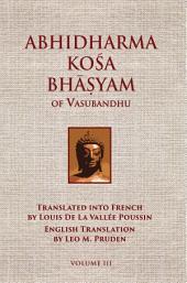Abhidharmakosabhasyam of Vasubandhu - Vol. III: Volume 3