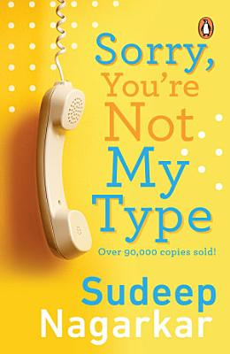Sorry You Re Not My Type