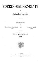 Korrespondenzblatt für schweizer Ärzte: Band 16
