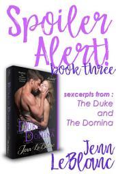 Spoiler Alert: The Duke and The Domina : The Ruination of Grayson Danforth